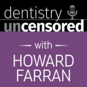 Dentistry Uncensored