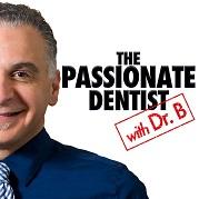 passionate dentist