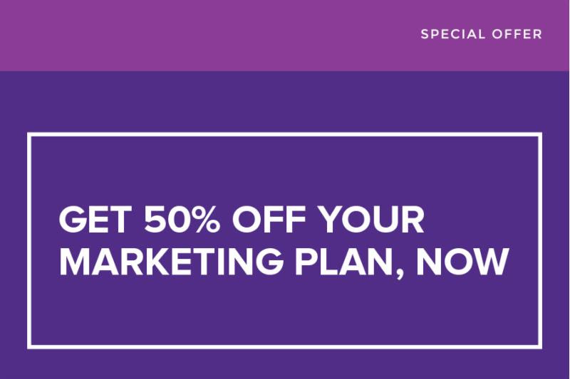 50% OFF your marketing plan