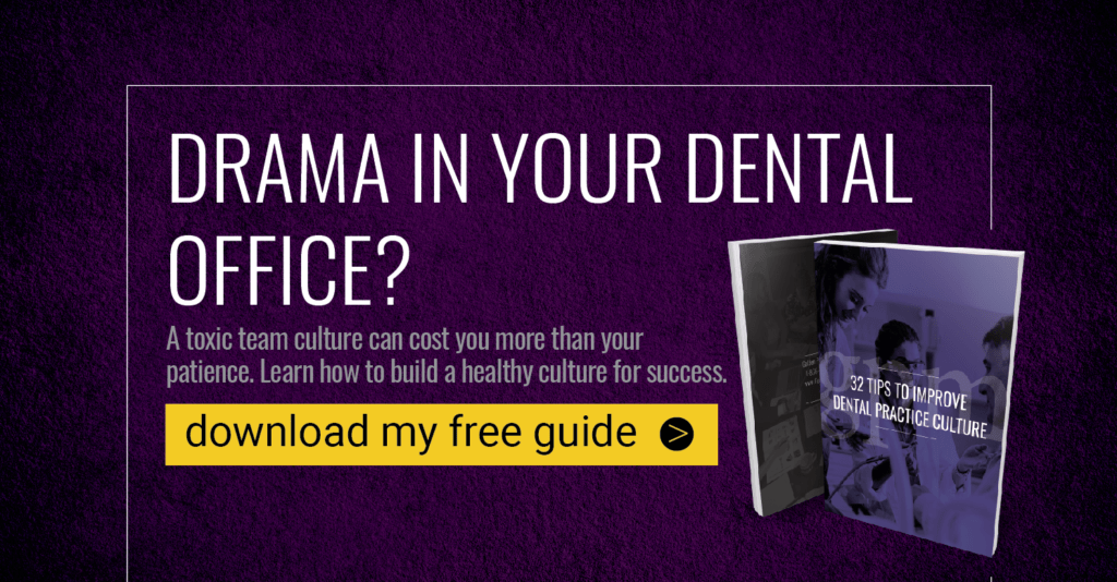 drama in your dental office