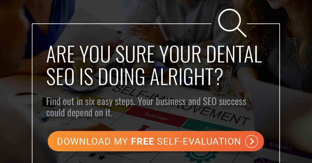 are you sure your dental SEO is doing alright?