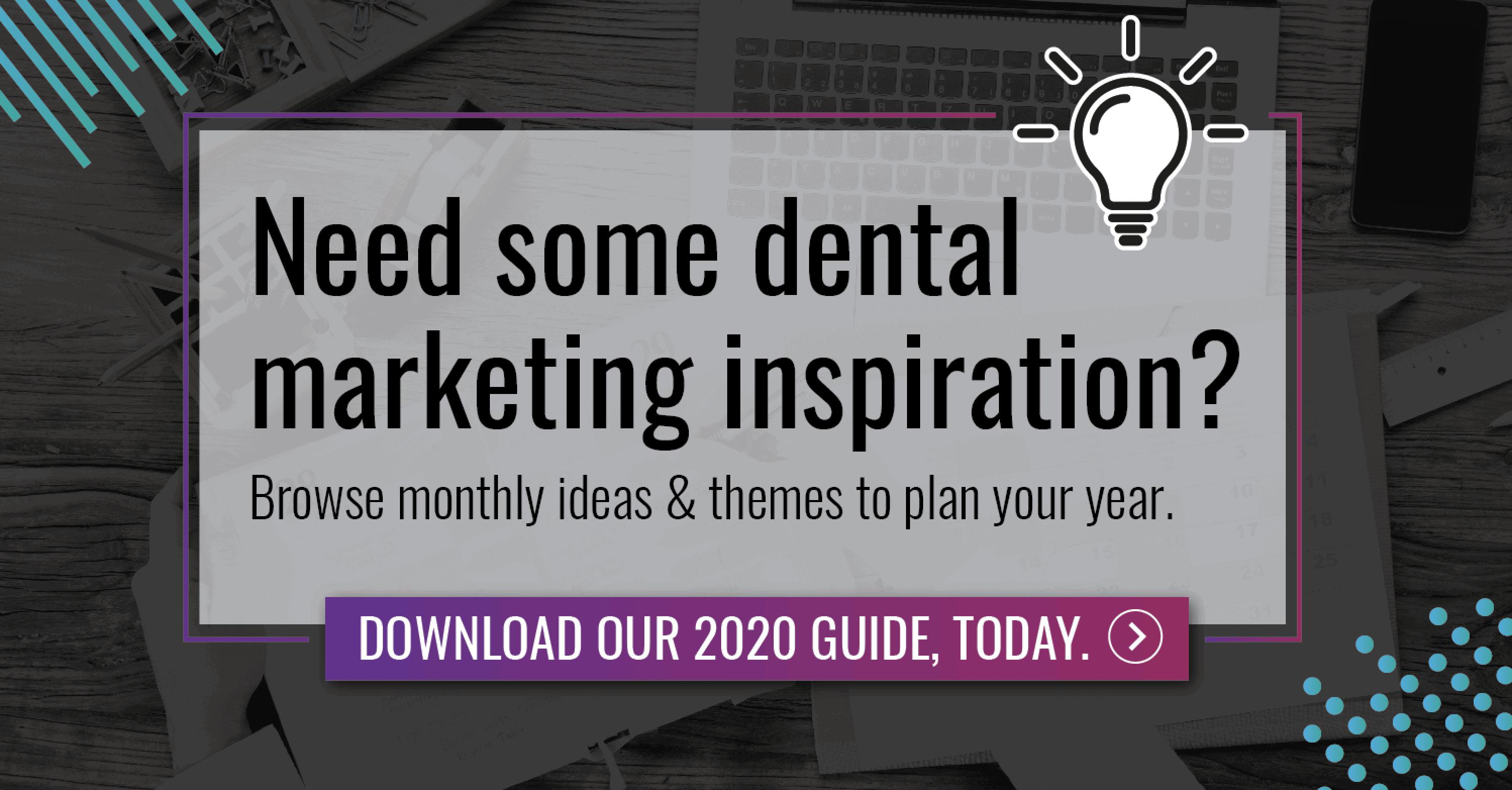 dental marketing inspiration guide